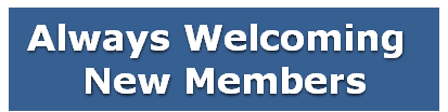 Always Welcoming New Members